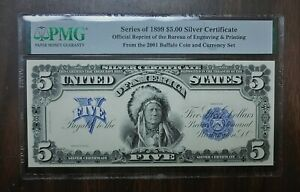Series of 1899 $5 Silver Certificate Official Reprint of the Bureau  (PMG) * 324