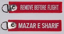 Schlüsselanhänger ISAF MAZAR E SHARIF - Remove Before Flight  ..........R1038