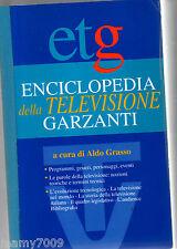 LIBRO=Enciclopedia della Televisione -Garzanti=Aldo Grasso=I° edizione 1996=