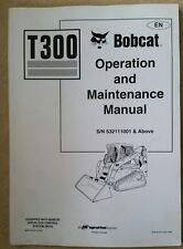 Bobcat T300 Skid Steer Loader operatori manuale