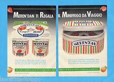 TOP989-PUBBLICITA'/ADVERTISING-1989- DANONE - MEREN'DAN REGALA MINIFRIGO-2 fogli
