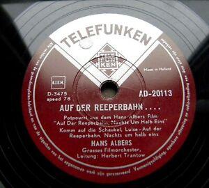 0591/ HANS ALBERS:Auf der Reeperbahn nachts um halb eins-Potpourri-78 Schellack