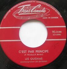 LES QUIDAMS C'est par principe VG++ to NM- FRENCH GARAGE Canada QUEBEC GROUP 45