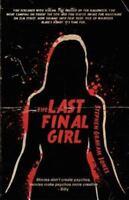 The Last Final Girl: By Stephen Graham Jones