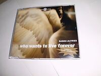 Sasha deVries Who wants to live forever (2003) [Maxi-CD]