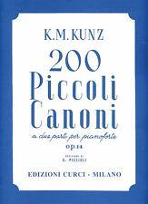 KUNZ - 200 PICCOLI CANONI  OP. 14 - Rev. G. Piccioli - Edizioni Curci