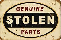 Genuino Stolen Piezas Oxidado Retro Mira Acero Signo 450mm X 300mm (Pst )
