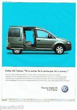 PUBLICITE ADVERTISING 126  2005  Volkswagen  le Caddy Life 7 places VW