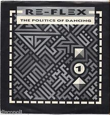 "RE-FLEX - The politics of dancing - VINYL 7"" 45 ITALY 1984 NEAR MINT COVER  VG+"