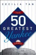 The 50 Greatest Yankee Games-ExLibrary