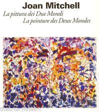 JOAN MITCHELL: La Pittura Dei Due Mondi... 2009 IMPORT Exhibition Catalogue NEW!