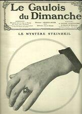 REVUE LE GAULOIS DU DIMANCHE 1908 LE MYSTERE STEINHEILL