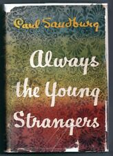Carl Sandburg: Always the Young Strangers SIGNED