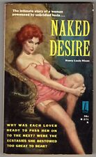 Beacon B 271 NAKED DESIRE Henry Nixon 1959 1st PBO VINTAGE Sleazy Pulp Fiction