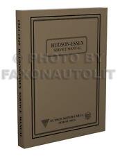Hudson and Essex Repair Shop Manual 1921 1922 1923 1924 1925 1926 1927 1928 1929