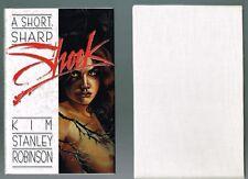 A Short Sharp Schock by Kim Stanley Robinson (1990, Hardcover Ltd. Ed. 387/500).