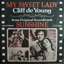 "Cliff de Young - My Sweet Lady - Sunshine BOF - Vinyl 7"" 45T (Single)"