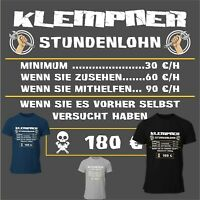 T-Shirt Stundenlohn Klempner T-Shirt Handwerker Spruch witzig lustig S-5XL