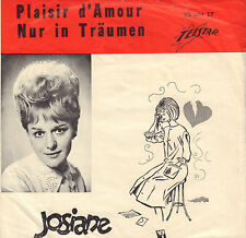 "JOSIANE - Plaisir d'Amour / Nur in Träumen (1963 TELSTAR PIRATEN SINGLE 7"")"