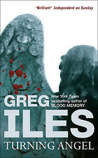 Turning Angel by Greg Iles (Paperback, 2006) New Book