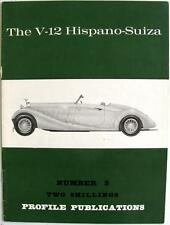 The V-12 HISPANO-SUIZA  Car Profile Publications No. 3