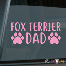 Fox Terrier Dad Sticker Die Cut Vinyl - smooth wire dog