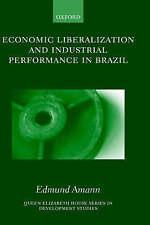 ECONOMIC LIBERALIZATION AND INDUSTRIAL PERFORMANCE IN BRAZIL., Amann, Edmund., U