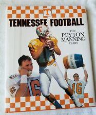 Tennessee Football The Peyton Manning Years by Tom Mattingly (1998 HC/DJ) HTF