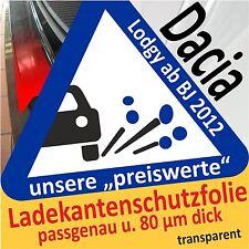 für Dacia Lodgy Ladekantenschutz Folie Lackschutzfolie Schutzfolie 80µm