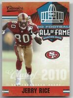 2010 Classics Hall of Fame #2 Jerry Rice - NM-MT