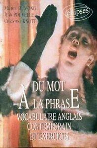 Du mot à la phrase, vocabulaire anglais contemporain et exercices