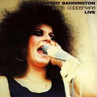 WENDY SADDINGTON & THE COPPERWINE Live CD NEW DIGIPAK