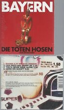 CD--DIE TOTEN HOSEN -- --- BAYERN