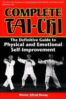 Complete Tai-Chi: The Definitive Guide to Physical and Emotional Self-Improvemen