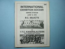 1979 BC SELECTS 1 FC KAISERSLAUTERN SOCCER FOOTBALL PROGRAM VANCOUVER WHITECAPS