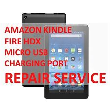 AMAZON KINDLE FIRE HDX MICRO USB CHARGING PORT MAIL-IN REPAIR SERVICE
