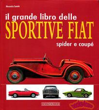 SPORTIVE FIAT SPIDER BOOK COUPE SPORTS CAR HISTORY GRANDE LIBRO SANNIA