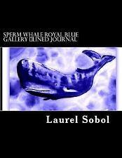Nature Fine Art Journals ~Soli Deo Gloria: Sperm Whale Royal Blue Gallery.