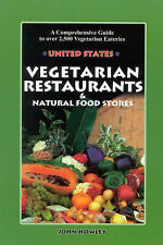 Vegetarian Restaurants and Natural Food Stores in the U. S.: A Comprehensive Gui