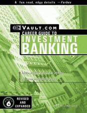 Investment Banking: The Vault.com Career Guide to Investment Banking-ExLibrary