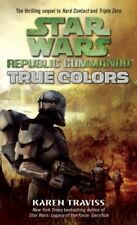 True Colors (Star Wars: Republic Commando) by Karen Traviss.