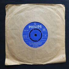 """Los traficantes decirle al mundo no estamos en prensa Philips 1969 Reino Unido 7"""" 45 Vinilo Psico"""
