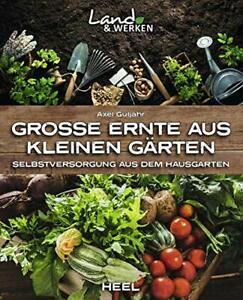 Buch Große Ernte aus kleinen Gärten  Heel