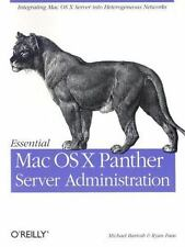 Essential Mac OS X Panther Server Administration : Integrating Mac OS X...