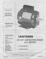 Craftsman 113.12791  1/2 H.P. Capacitor Start A.C. Motor Owner's Manual