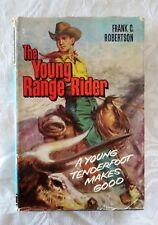 The Young Range Rider by Frank C. Robertson   HC/DJ 1963