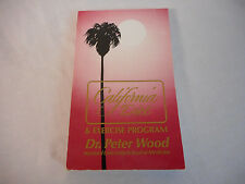 1989 The California Diet & Exercise Program by Dr Peter Wood Weight Loss Fitness