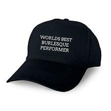 Mundos Mejor Burlesque Performer Personalizado Gorra de béisbol Regalo Papá Grandad
