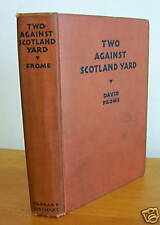 TWO AGAINST SCOTLAND YARD by David Frome, 1931 1st Ed