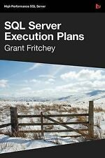 SQL Server Execution Plans, Fritchey, Grant, Very Good Book